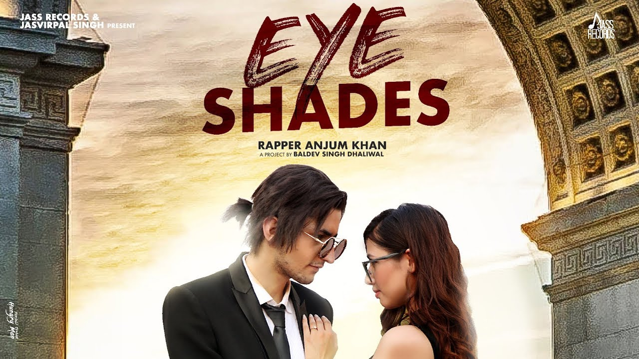 Anjum Khan – Eye Shades