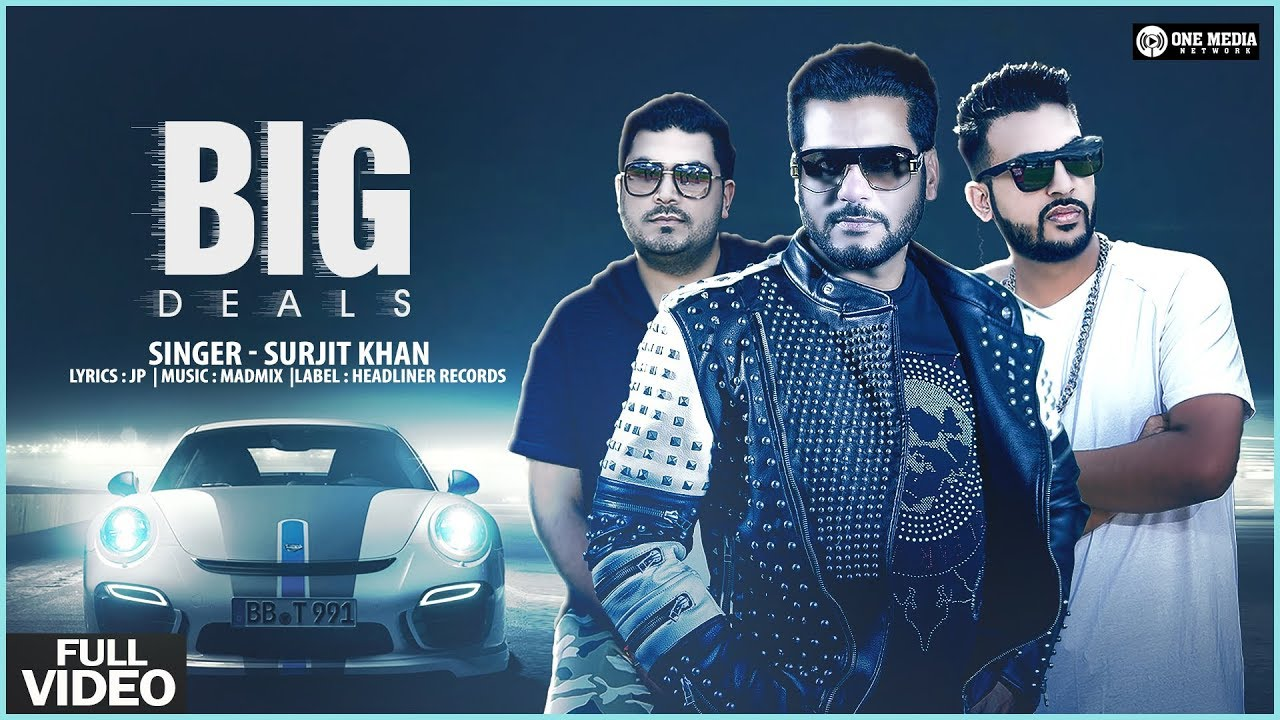 Surjit Khan ft JP – Big Deals