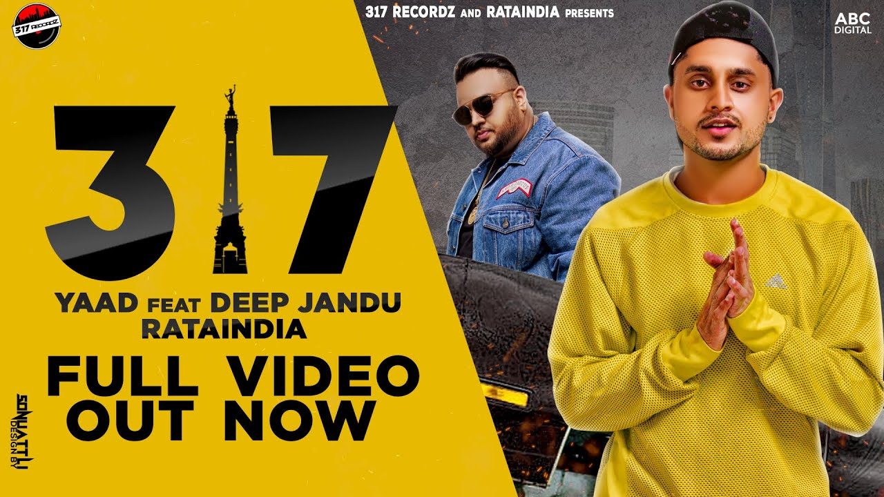Yaad ft Deep Jandu – 317