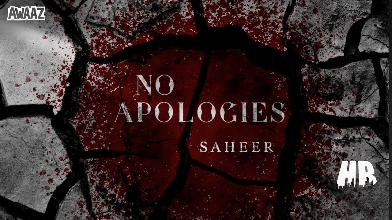 Saheer – No Apologies