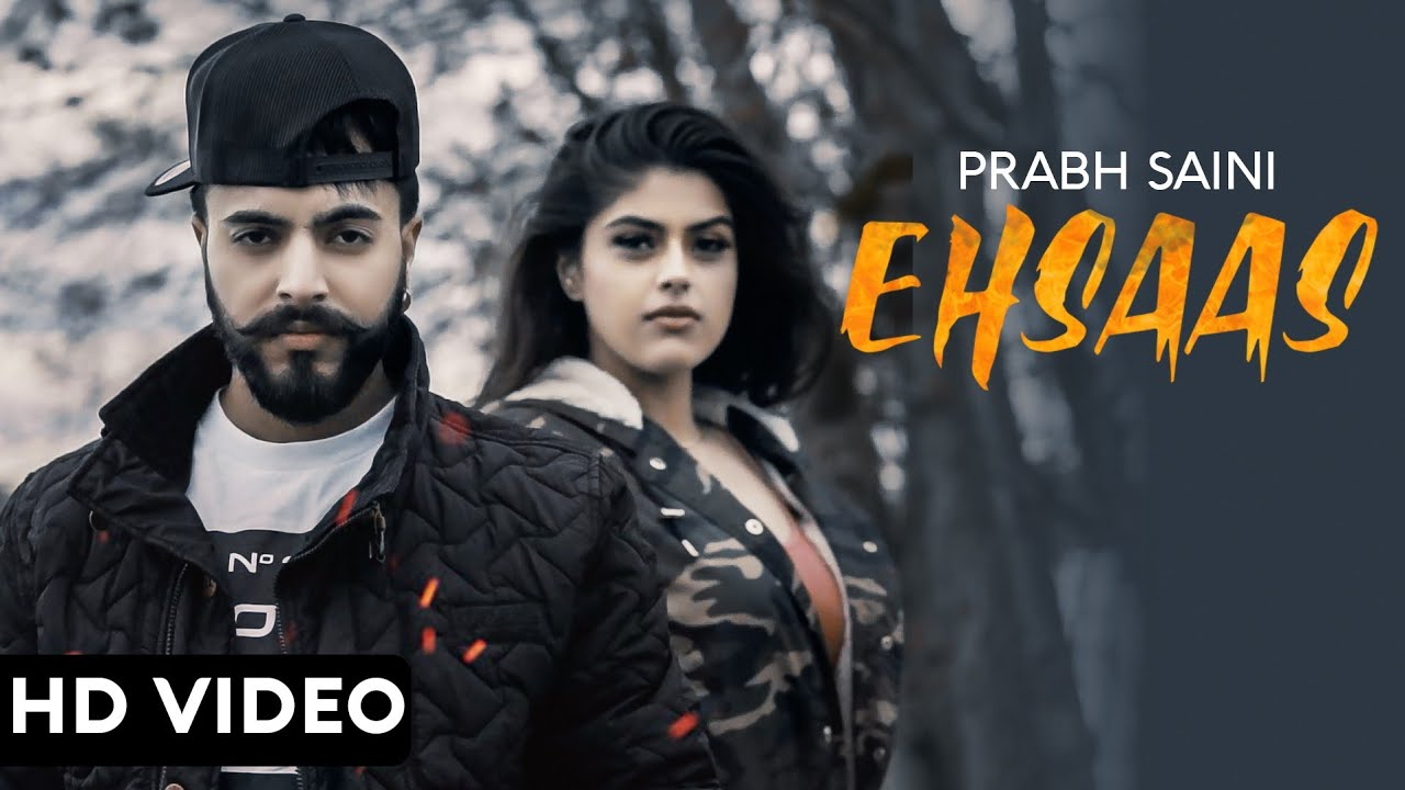 Prabh Saini ft Goldboy – Ehsaas