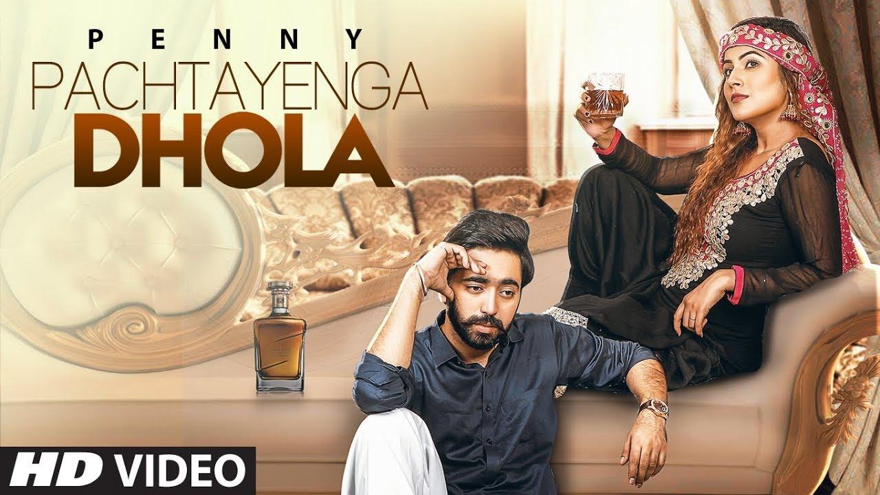 Penny ft Preet Hundal – Pachtayenga Dhola