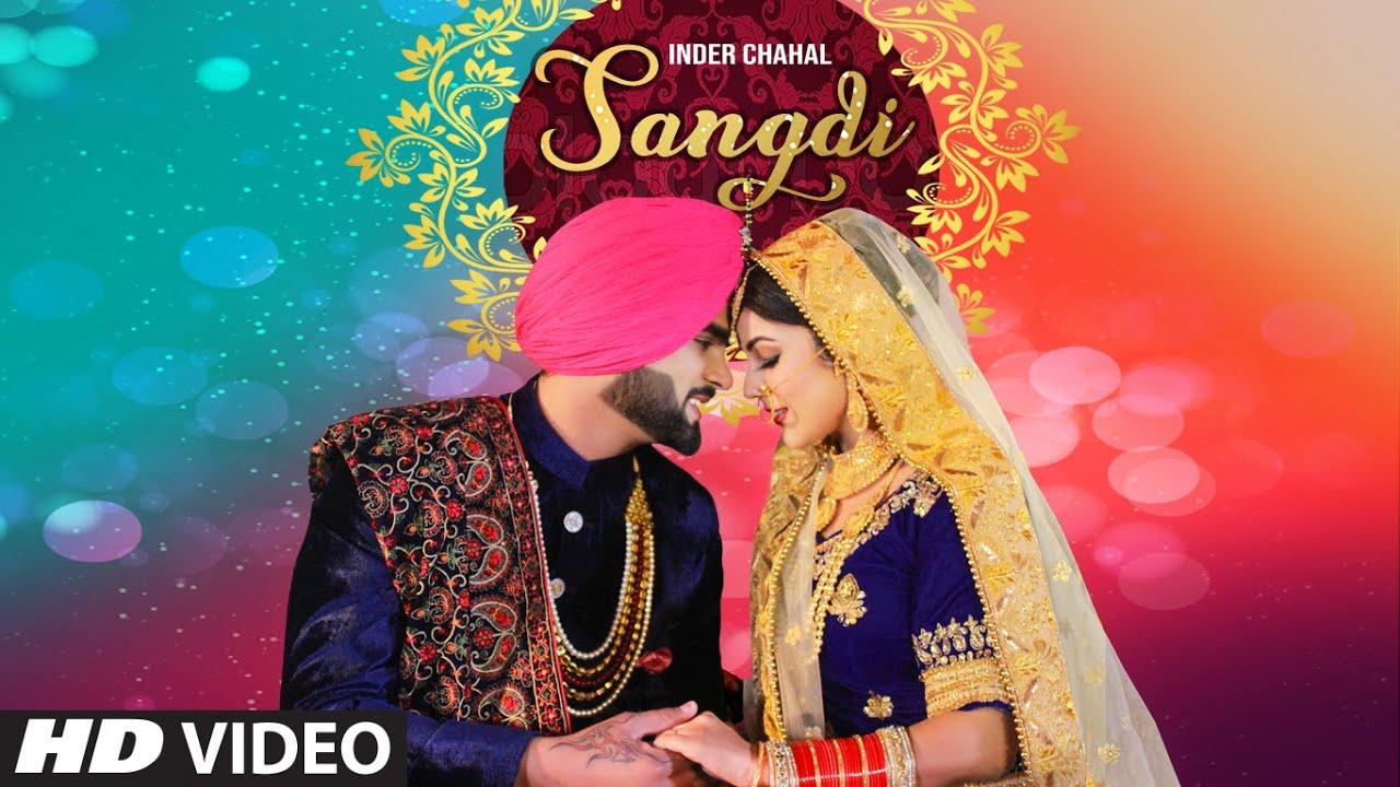 Inder Chahal ft Gupz Sehra – Sangdi