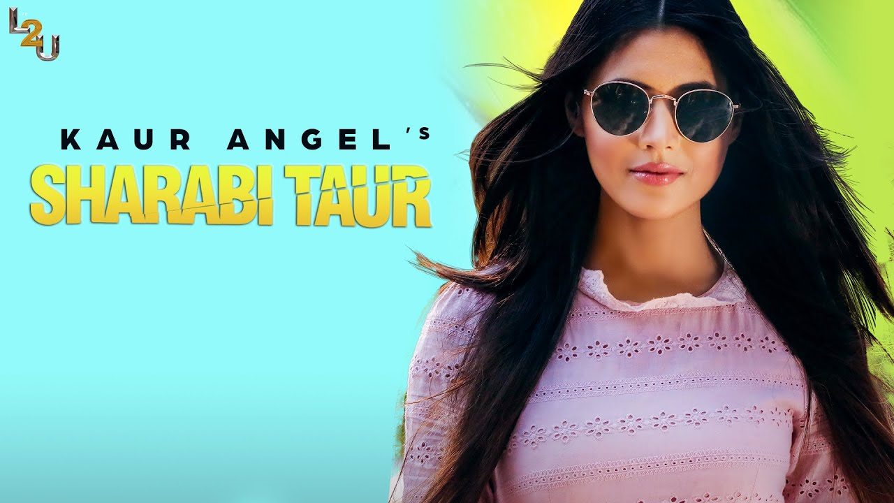 Kaur Angel – Sharabi Taur