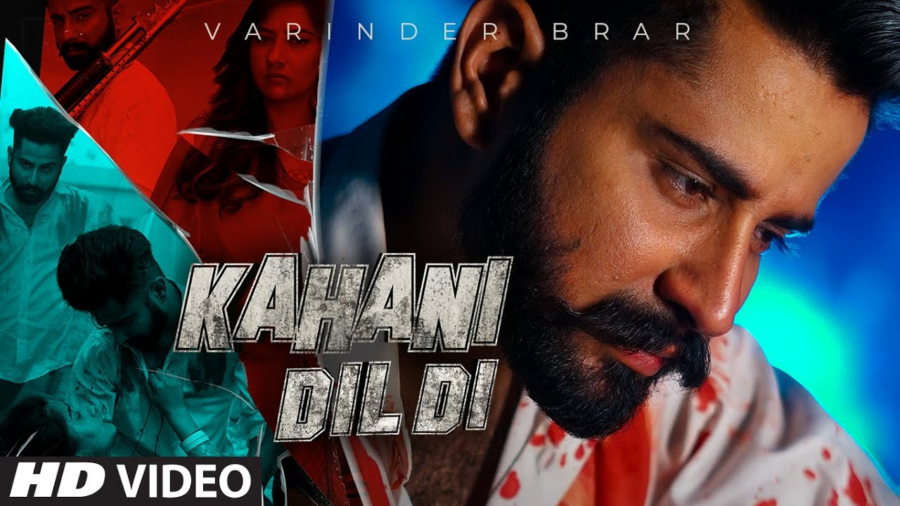 Varinder Brar ft The Kidd – Kahani Dil Di