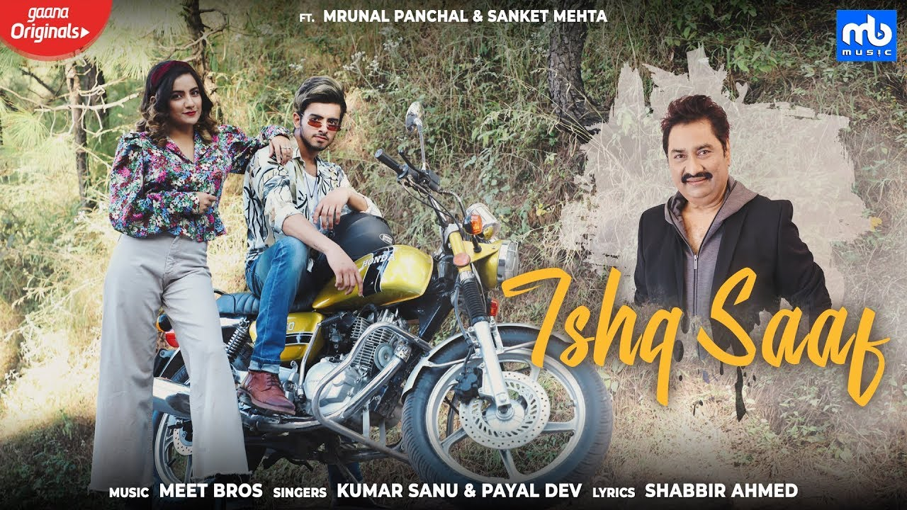 Meet Bros ft Kumar Sanu & Payal Dev – Ishq Saaf