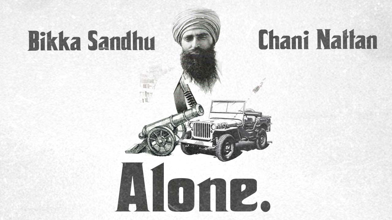 Chani Nattan ft Bikka Sandhu – Alone