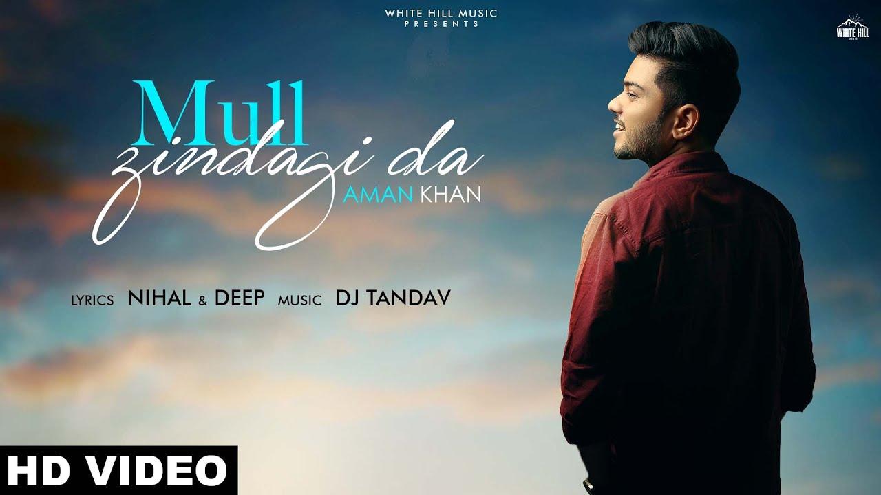Aman Khan ft DJ Tandav – Mull Zindagi Da
