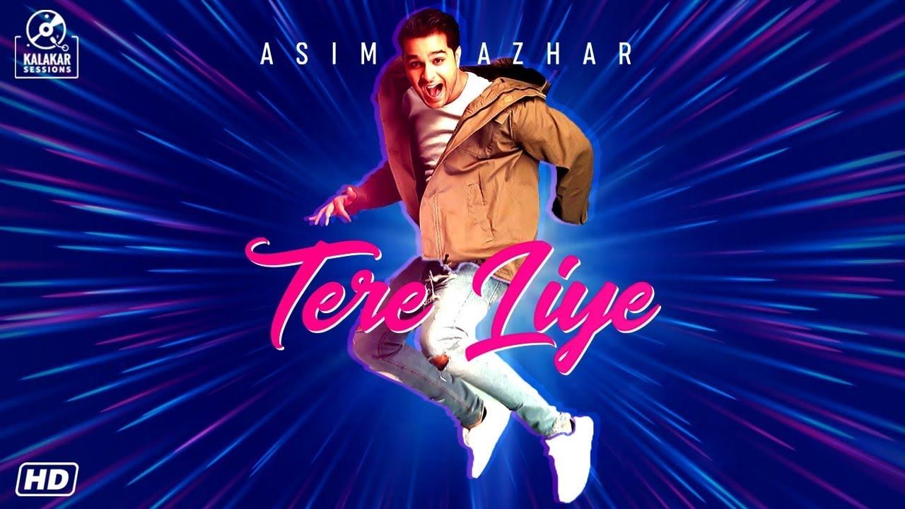 Asim Azhar – Tere Liye