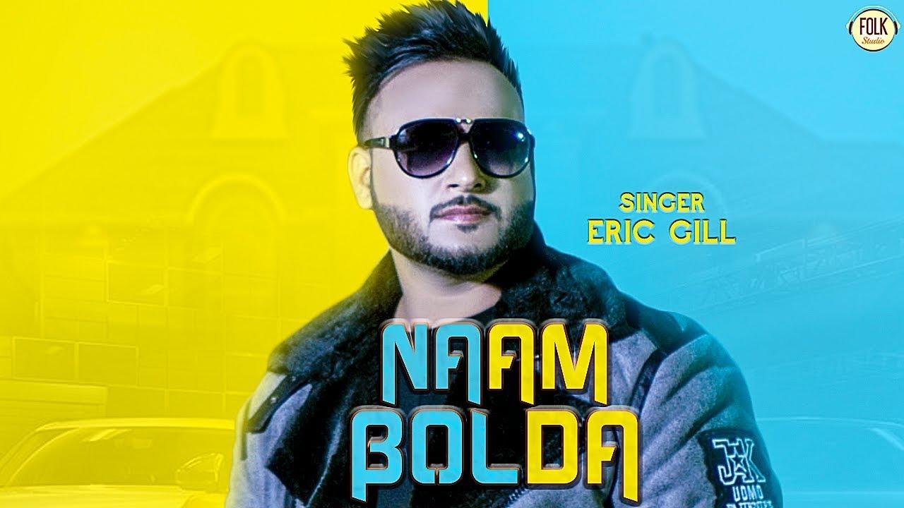 Eric Gill ft Harjot & Randy J – Naam Bolda