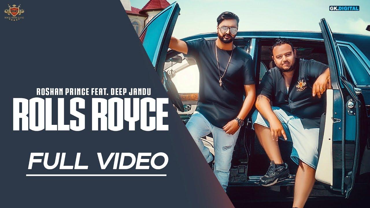 Roshan Prince ft Deep Jandu – Rolls Royce