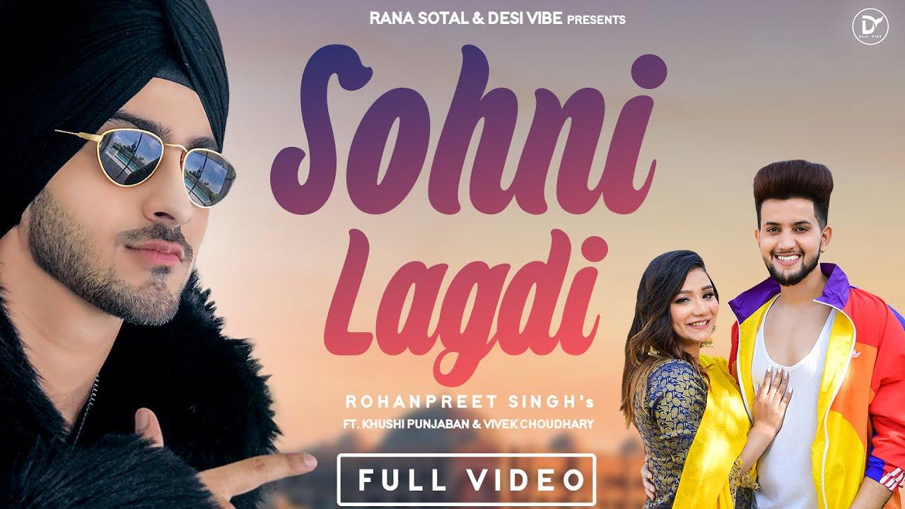 Rohanpreet Singh ft Ronn Sandhu – Sohni Lagdi