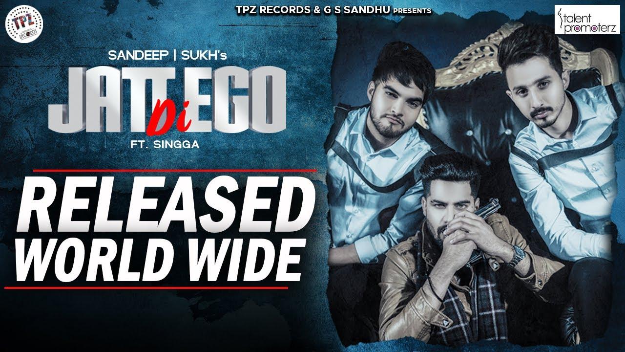 Sandeep & Sukh ft Singga & Western Penduz – Jatt Di Ego