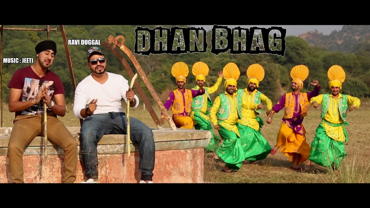 Ravi Duggal ft Jeeti – Dhan Bhag