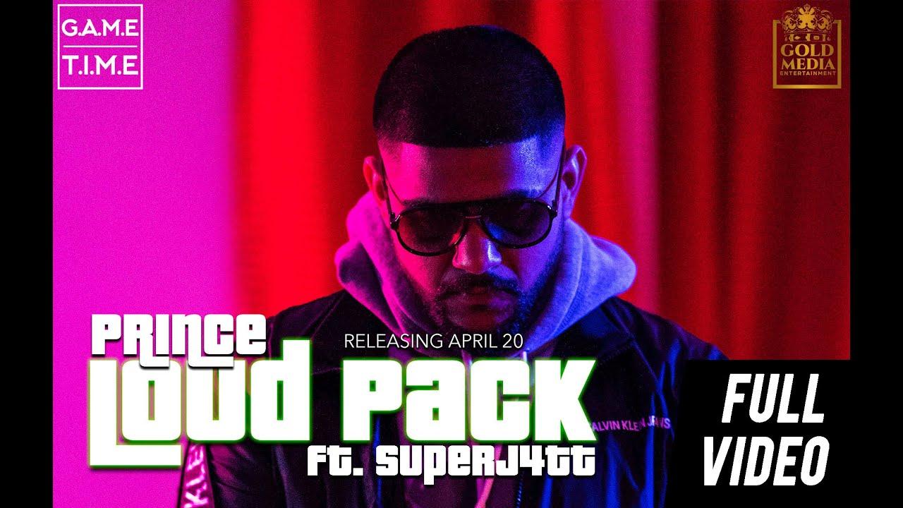 Prince Gill ft Superj4tt – Loudpack