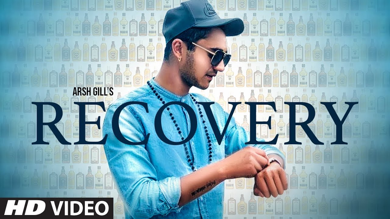 Arsh Gill – Recovery