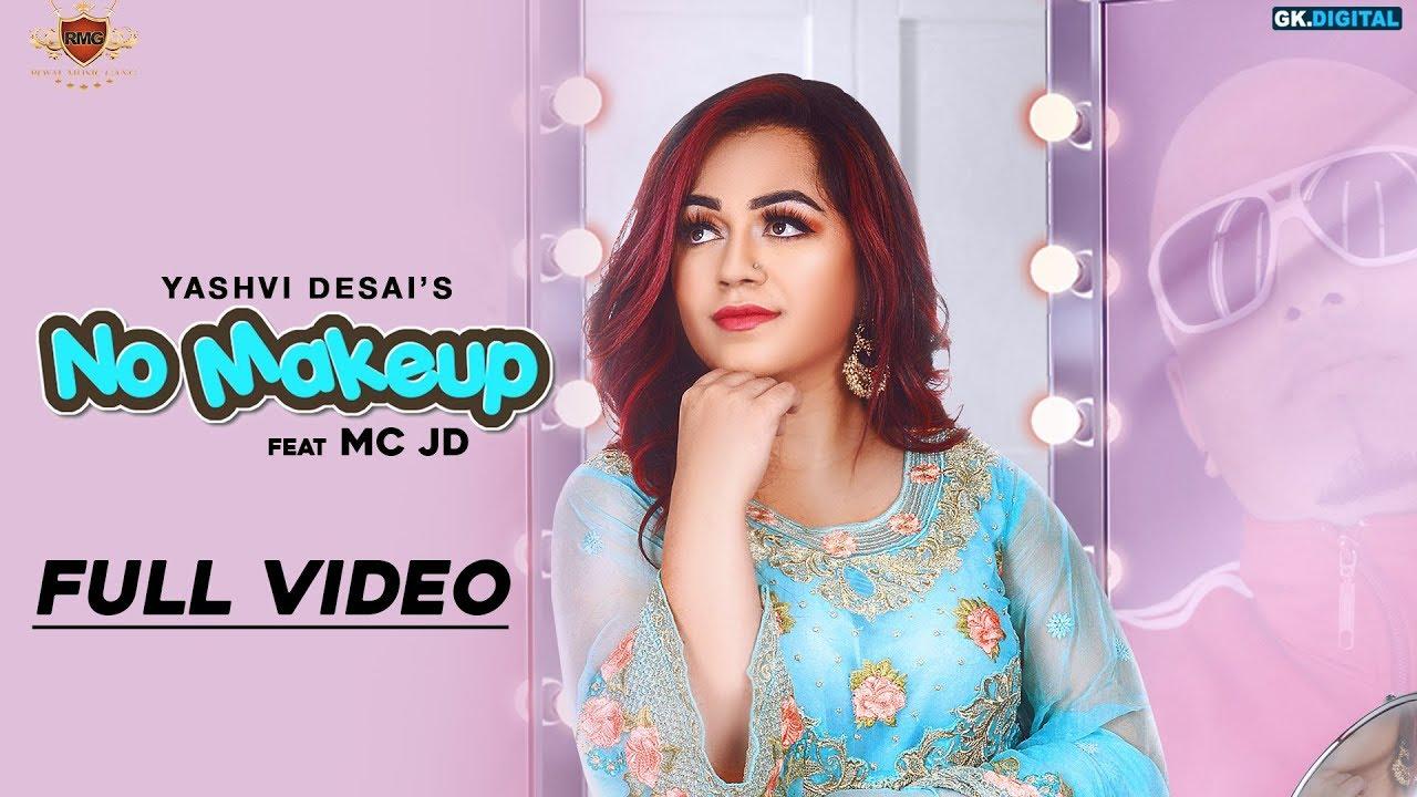 Yashvi ft MC JD & Deep Jandu – No Make Up