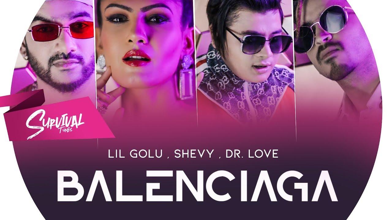 Lil Golu ft Shevy & Dr Love – Balenciaga