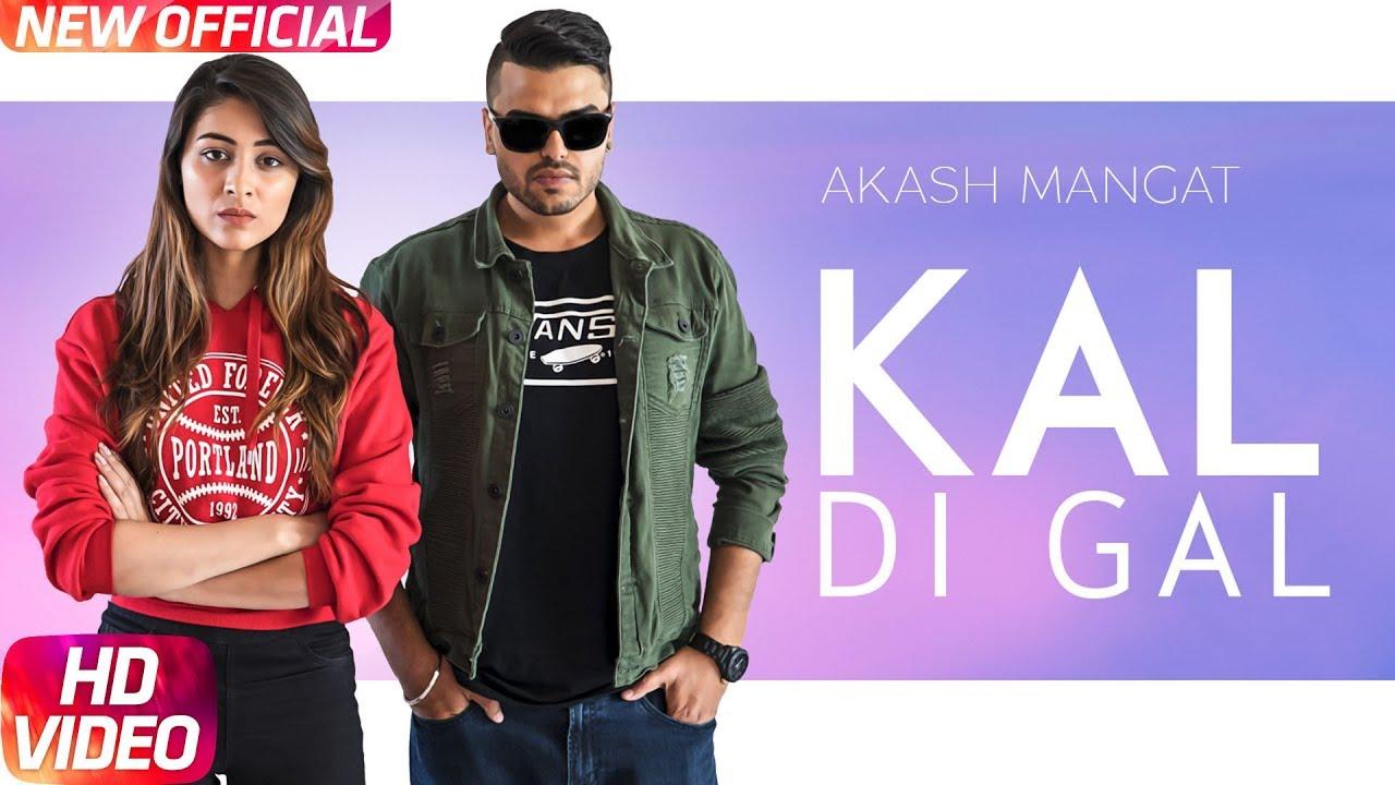 Akash Mangat ft Uneven Studios – Kal Di Gal