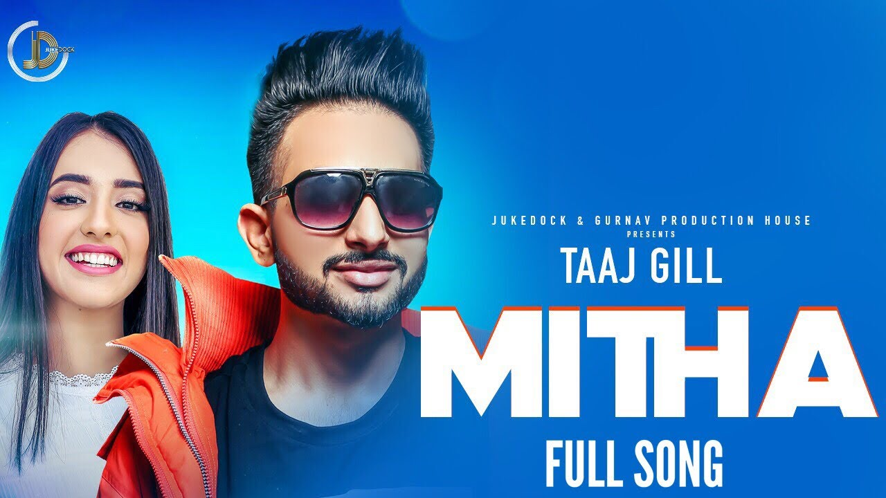 Taaj Gill ft San B – Mitha