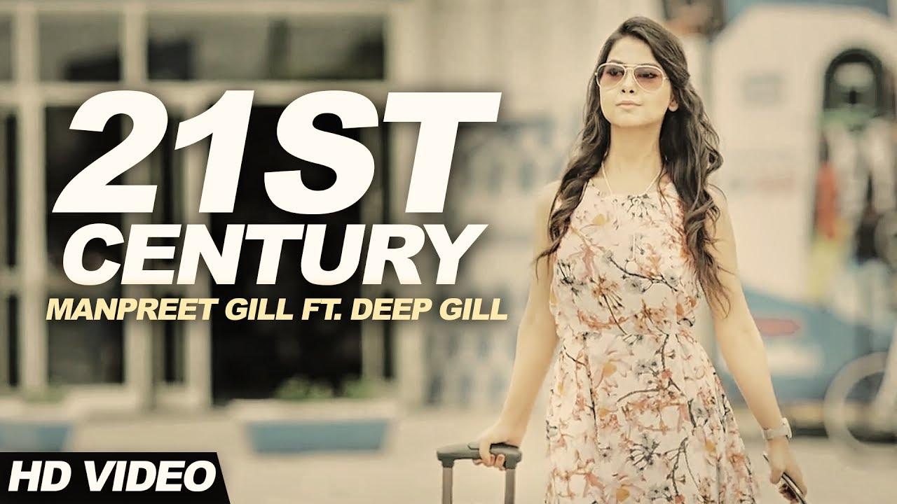 Manpreet Gill ft Deep Gill – 21st Century