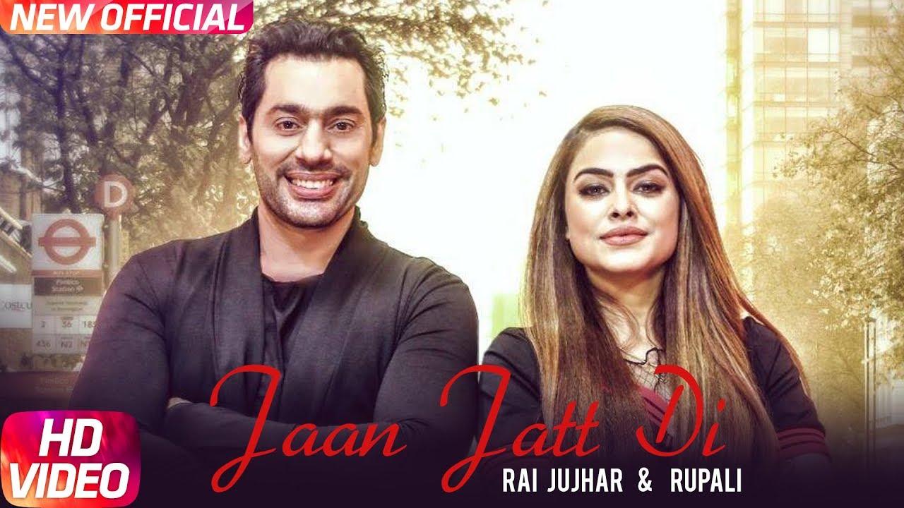 Rai Jujhar & Rupali ft R Guru – Jaan Jatt Di