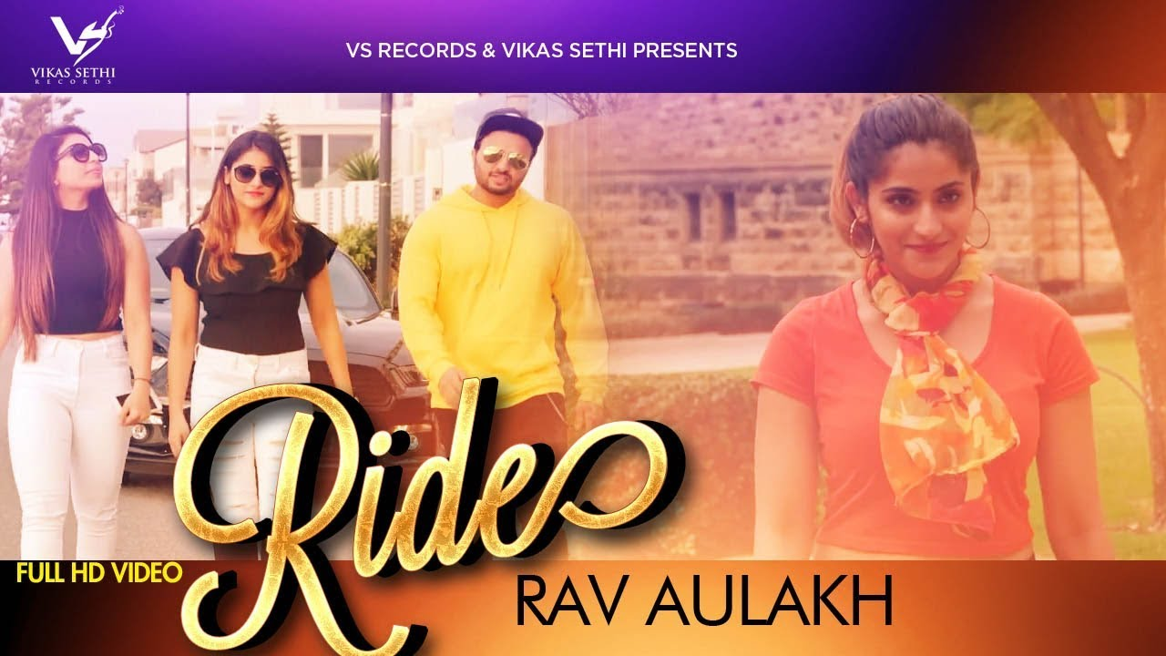 Rav Aulakh – Ride
