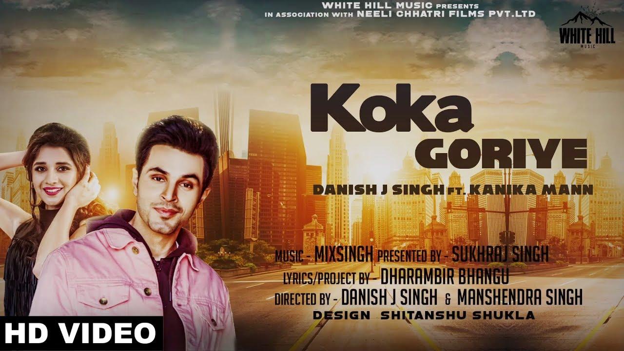 Danish J Singh ft Kanika Mann & MixSingh – Koka Goriye