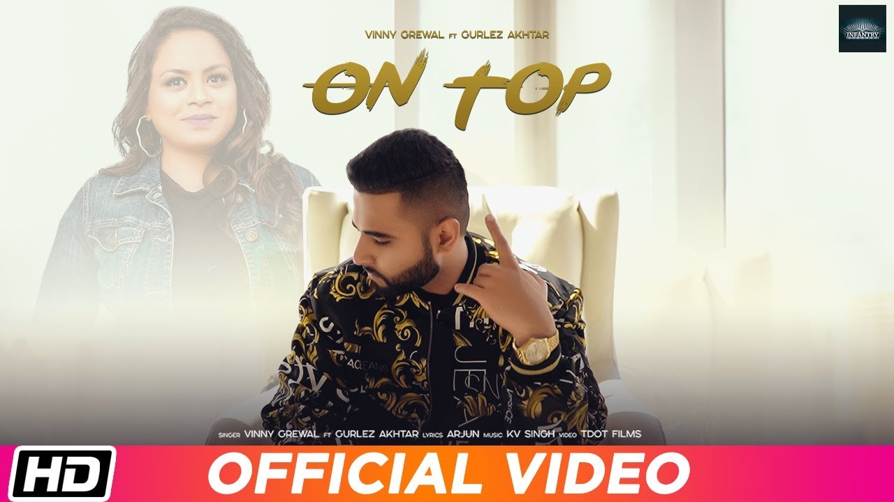 Vinny Grewal ft Gurlej Akhtar & KV Singh – On Top