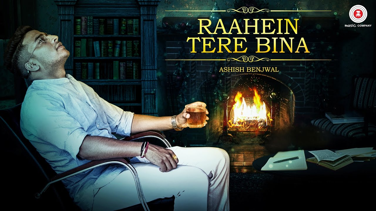 Ashish Benjwal – Raahein Tere Bina