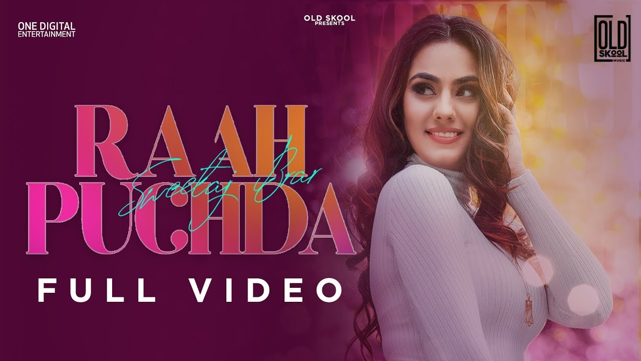 Sweetaj Brar ft Desi Routz – Raah Puchda