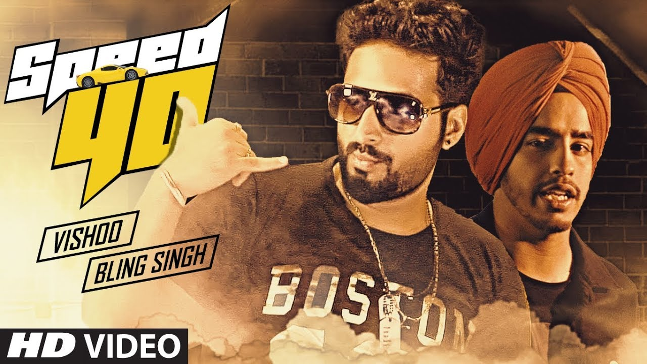 Vishoo ft Bling Singh – Speed 40