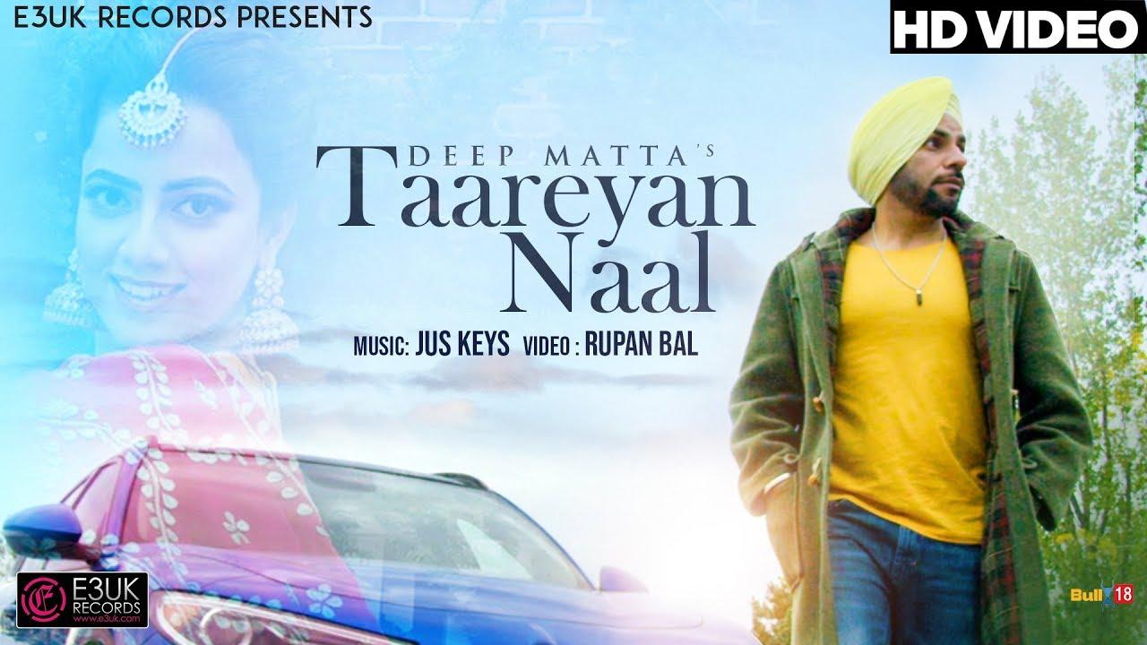 Deep Matta ft Jus Keys – Taareyan Naal