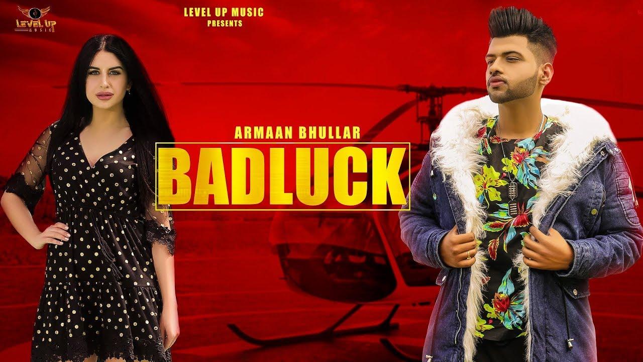 Armaan Bhullar ft Jaymeet – Badluck