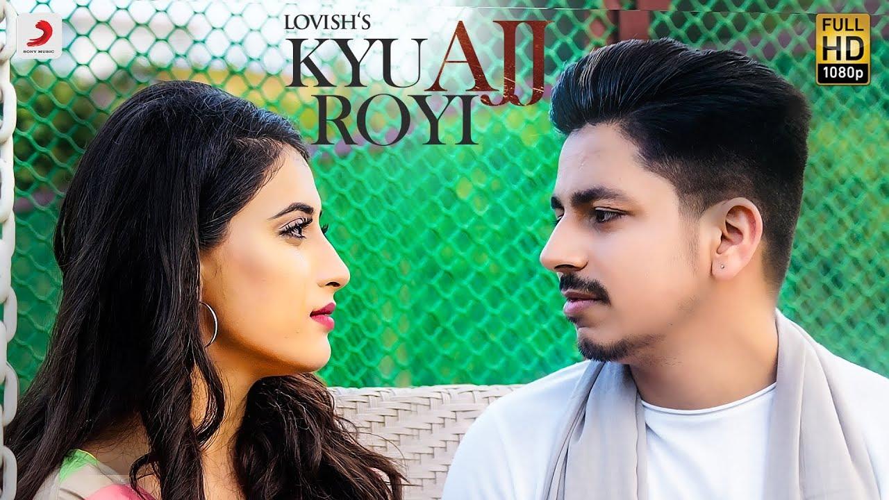 Lovish – Kyu Ajj Royi