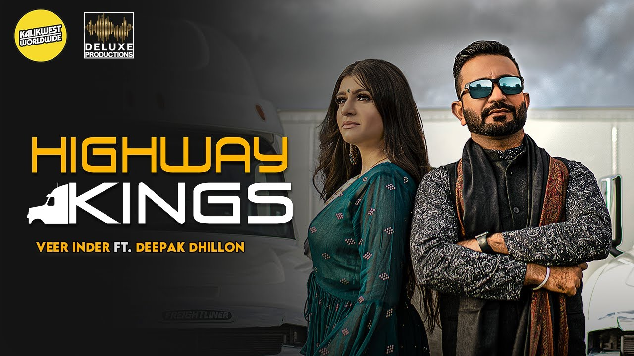 Veer Inder ft Deepak Dhillon & MixSingh – Highway Kings
