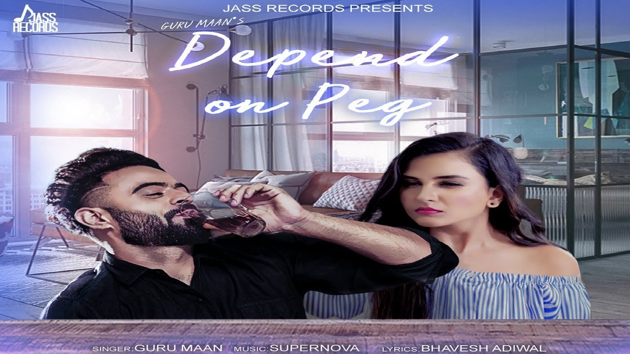 Guru Maan – Depend On Peg