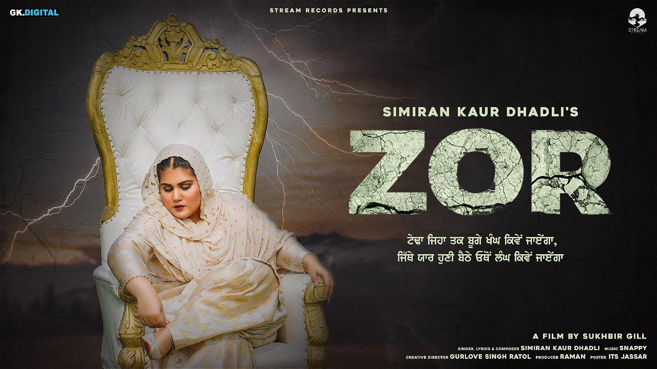 Simiran Kaur Dhadli ft Snappy – Zor