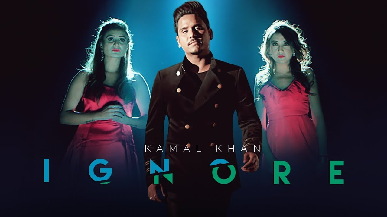 Kamal Khan ft G Guri – Ignore