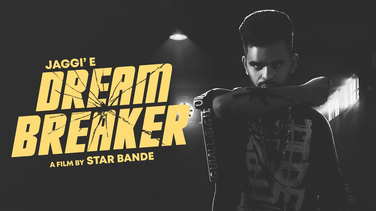 Jaggie ft Raja Game Changerz – Dream Breaker