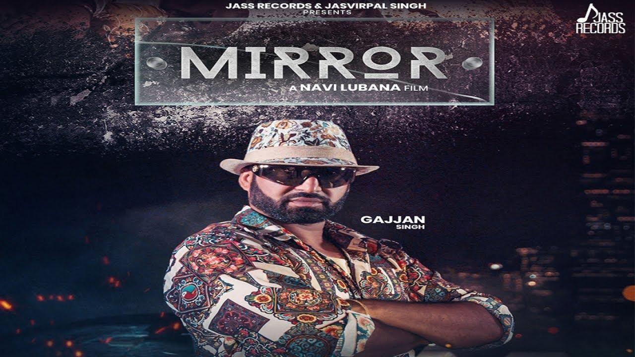Gajja Singh – Mirror