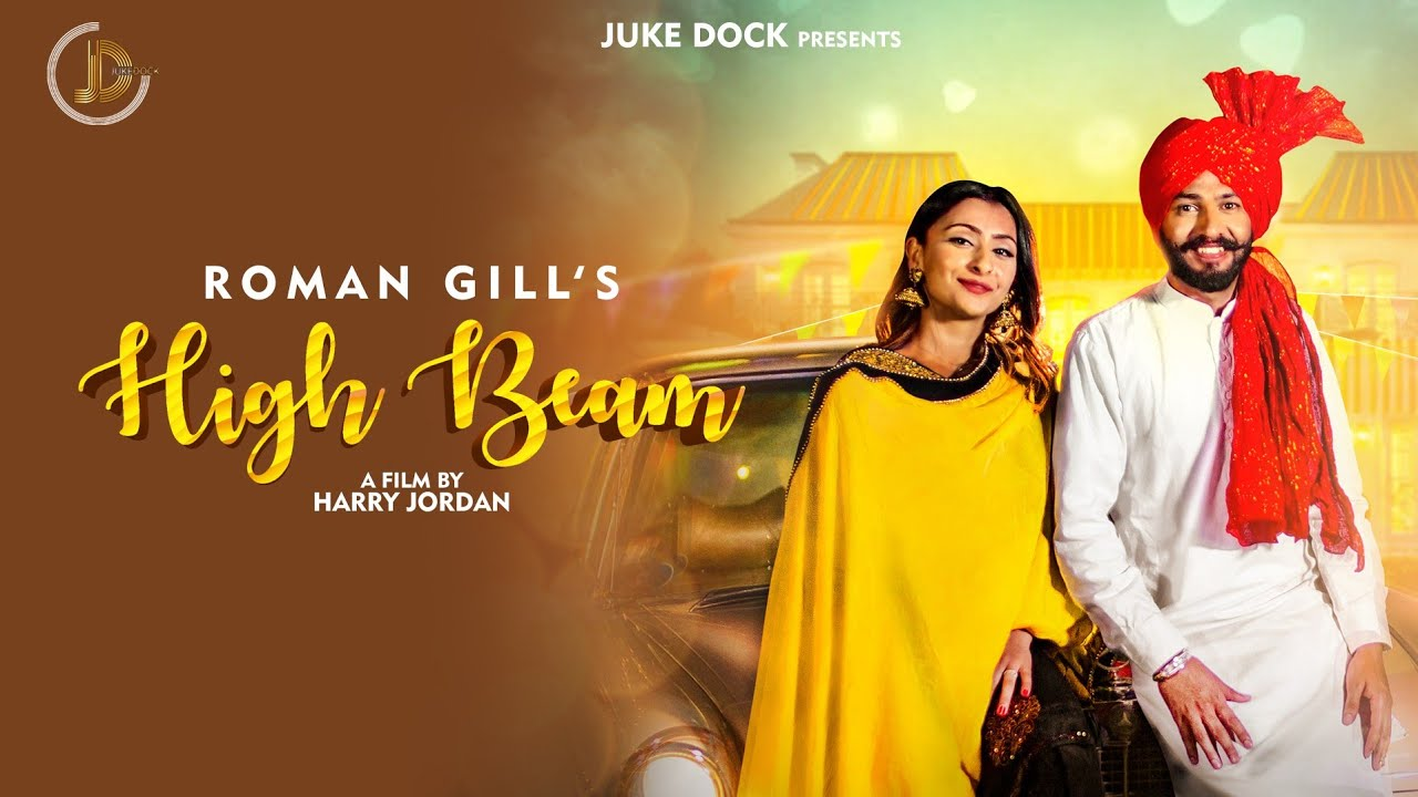 Roman Gill ft Jassi X – High Beam