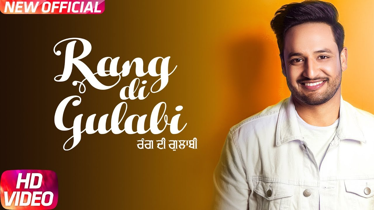 Sajjan Adeeb ft Preet Hundal – Rang Di Gulabi