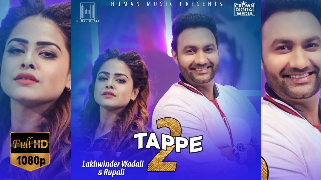 Lakhwinder Wadali ft Rupali – Tappe 2