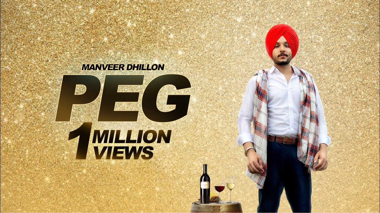Manveer Dhillon ft Jaymeet – Peg