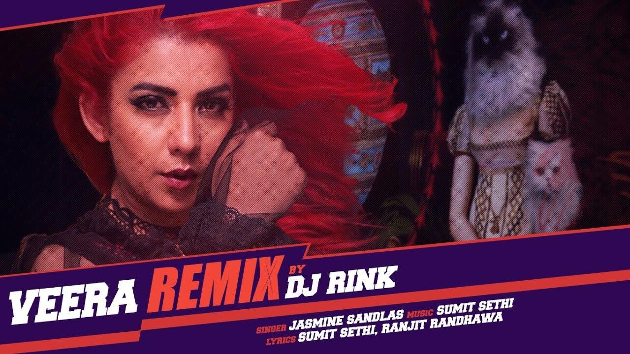 Jasmine Sandlas & Sumit Sethi – Veera (Remix)