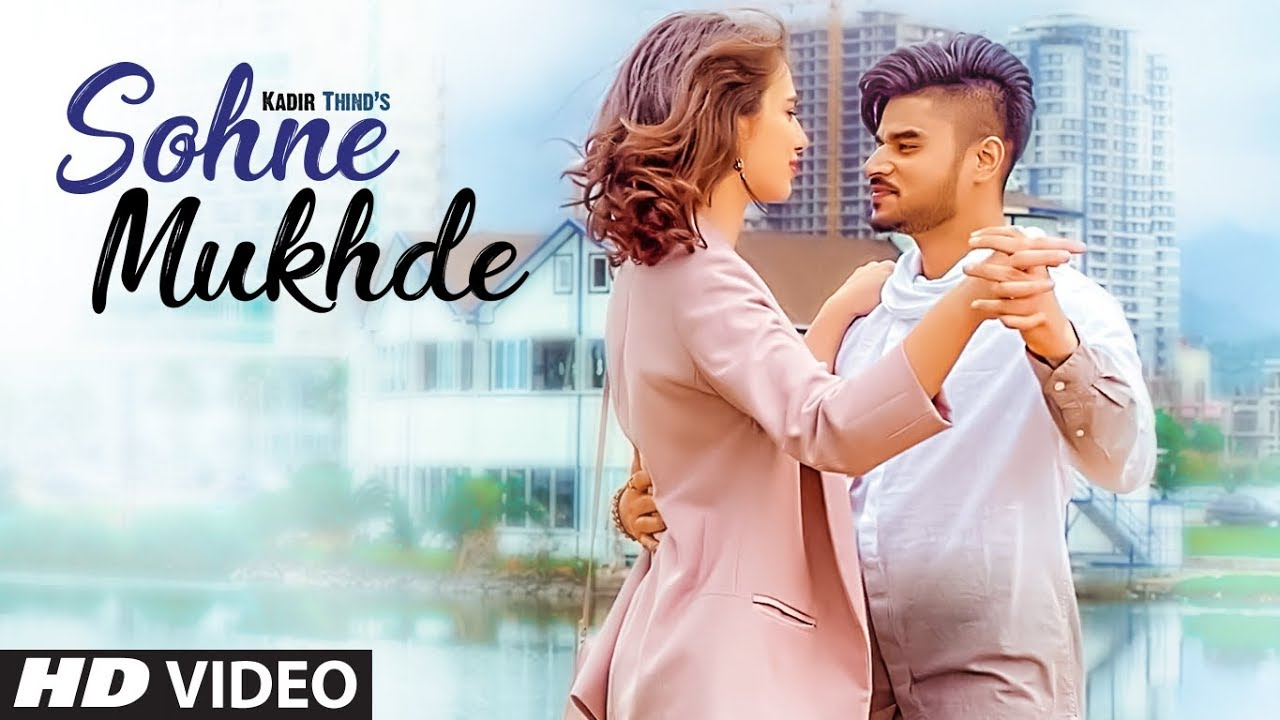 Kadir Thind ft Tedi Pagg – Sohne Mukhde