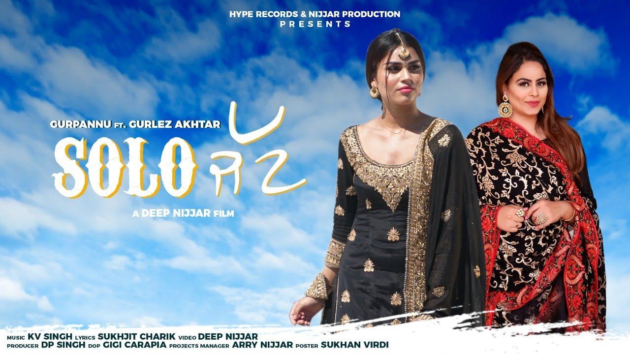 Gurpannu ft Gurlej Akhtar & KV Singh – Solo Jatt