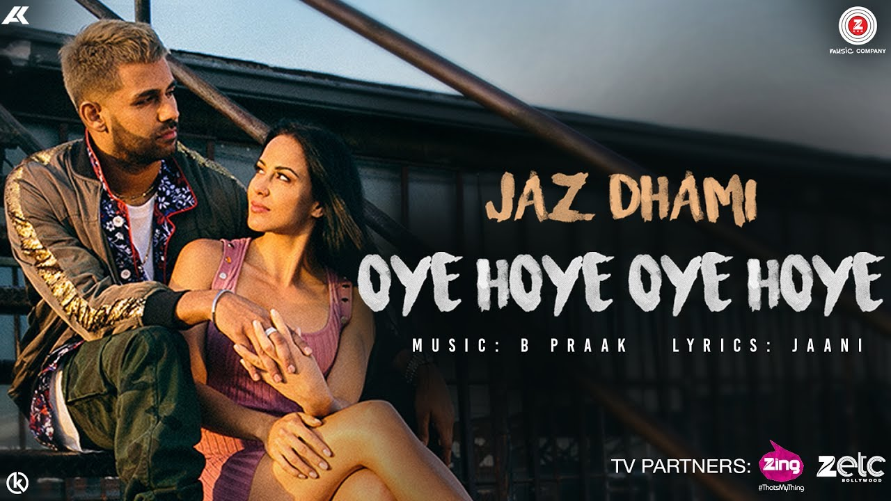 Jaz Dhami – Oye Hoye Oye Hoye (Pieces Of Me)