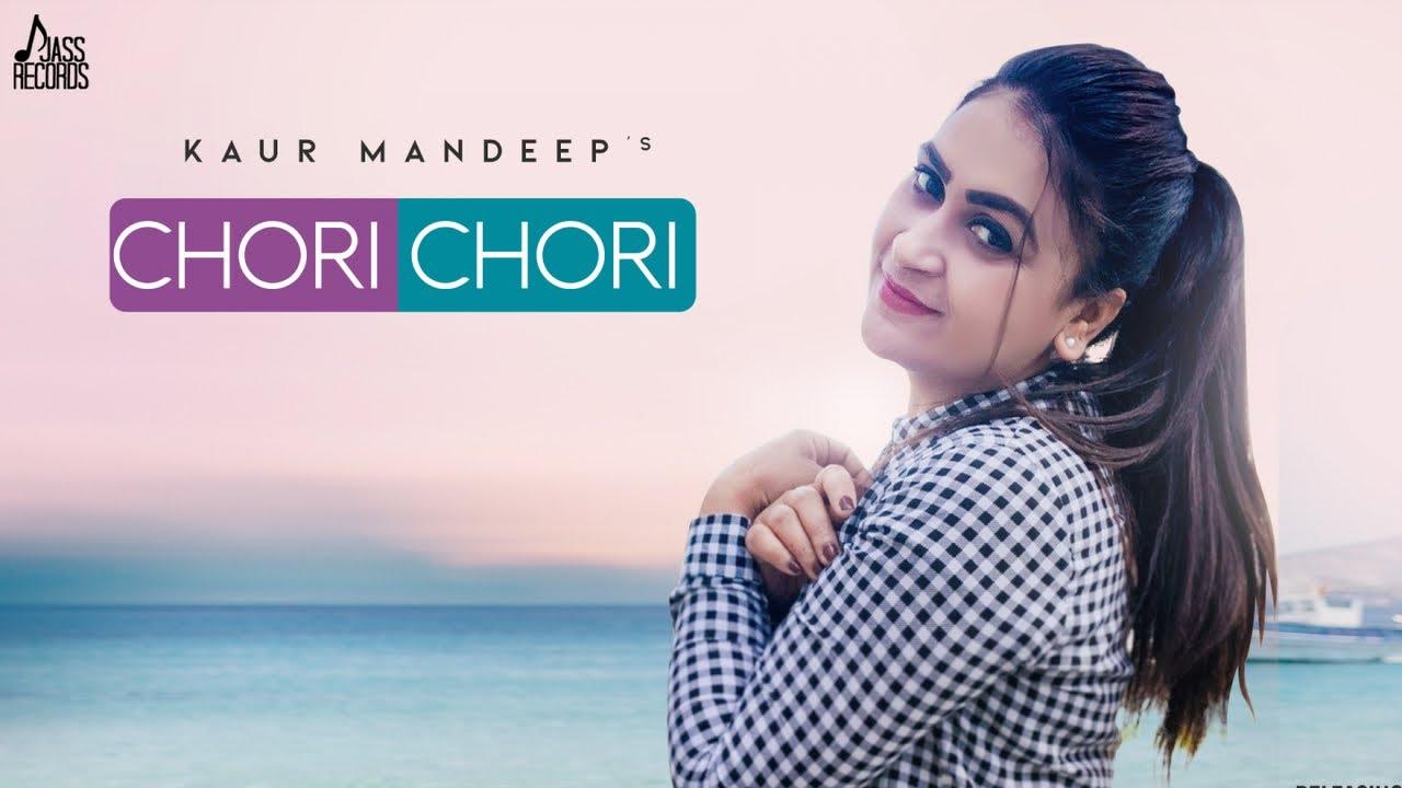 Kaur Mandeep – Chori Chori